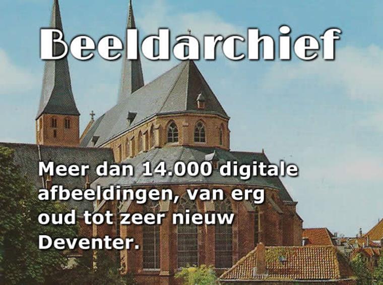 Beeldarchief van oud-Deventer